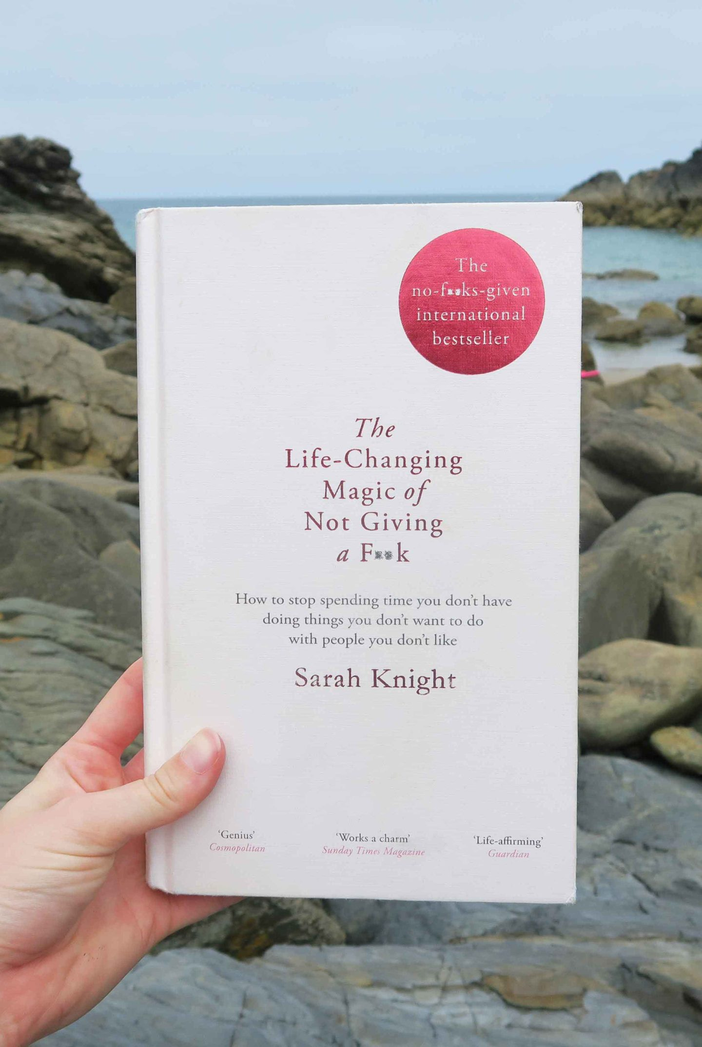 the life changing magic of not giving a fuck sarah knight